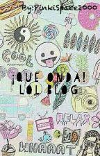 ¡Que onda! LOL|Blog|LoveOneDirectionxDx by Simply_Pietrine