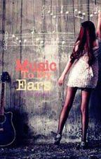 Music To My Ears by penaynay12
