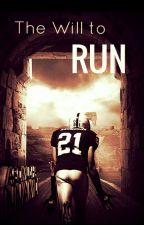 The Will to Run by Deweybunj