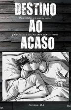 Destino Ao Acaso - Conto Gay by pardcs