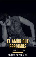 EL AMOR QUE PERDIMOS (prince royce)¤TERMINADA¤ by f_Sandoval