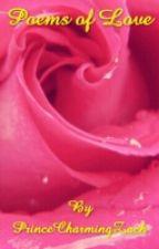 Poems of Love by PrinceCharmingZach