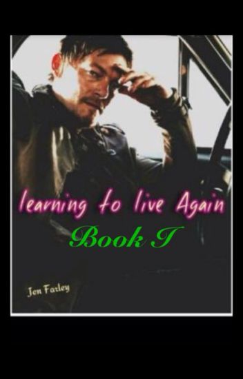 Learning to Live Again       ©jrf2016