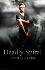 Deadly Spiral (Chaos Series, Book 1) ~on hold~ by JTLightz