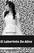 El Laberinto De Alice (BOYFRIEND) by Rainy_Days_TD