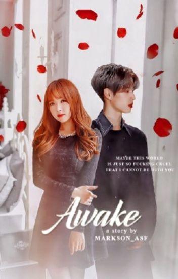 Awake ( Reader X GOT7 Mark)