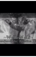 ~WeReWoLf~ (a Harry Styles fanfic) by Real_Kris_Payne