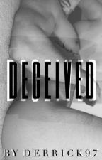 DECEIVED (Boyxboy) by Derrick97