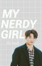 My Nerdy Girl | Jeon Jungkook✔ by JungKook_Good