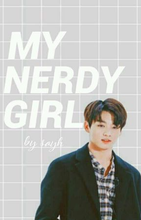 My Nerdy Girl | Jungkook✔ by JungKook_Good
