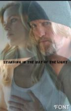 Standing in the way of the light (#Wattys2016) (Fanfiction) by Frandomxlove03