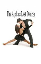 The Alpha's Dancer by AbnormalLove
