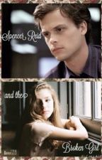Spencer Reid and the Broken Girl by eea1219