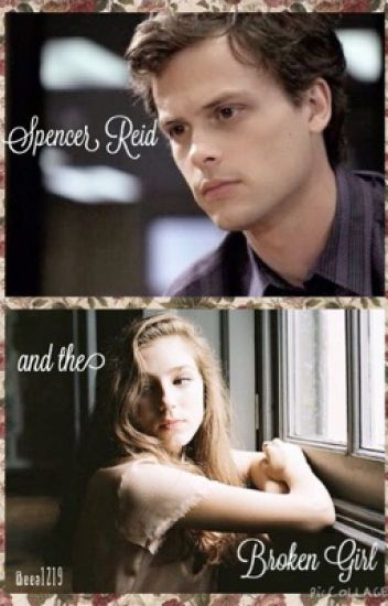 Spencer Reid and the Broken Girl