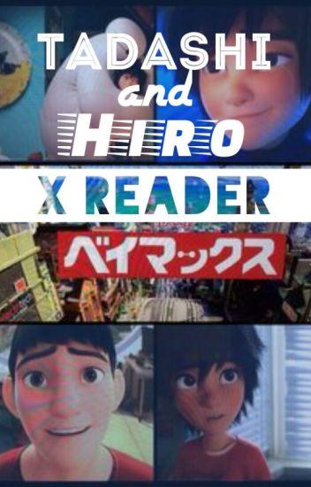 Tadashi/Hiro Hamada X Reader