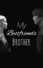 My Best Friends Brother -Bellarke by chicago_m