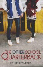 The Other School's Quarterback by _prettyinparis_