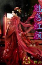 [BHTT] Mị Hoặc Hồng Nhan - Cửu Nguyệt Hoa Lạc by BachHopTT