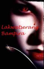 Lakwatserang Bampira(OnGoing) by HeartFullOfArts