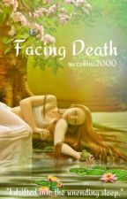 Facing Death by mccollins2000