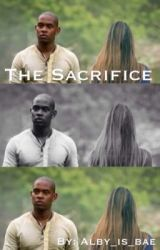 The Sacrifice by alby_is_bae