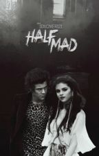 Half Mad (Sequel to Half Bad) by juliaxwrites