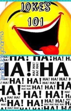 Jokes 101 - 43)44 Funny Q&A Jokes - Wattpad