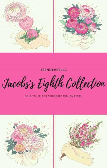 Jacob's Eighth Collection (Major Editing)