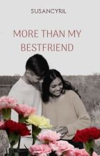More Than My BestFriend . by susancyril