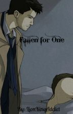 Fallen for One - Destiel Fanfic by LionKingAddict