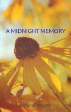 A MIDNIGHT MEMORY by AthiraPrakash