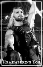 Remembering You -Seth Rollins/Colby Lopez by gun_skies_smile