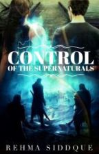 Control of the Supernaturals_ On Hold by rehma5