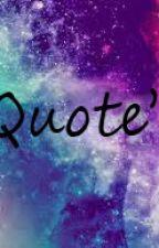★ Quotes ★ by Julianneeeeeeee_