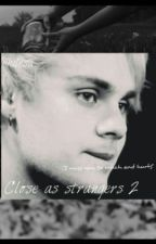 Close as Strangers 2 | Michael Clifford by mikeyswifexx