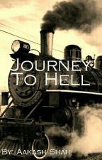 Journey to Hell by readersvomit