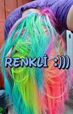 Renkli Saçlı by etkitepki