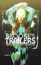 Trailers || CLOSED by brookieismyname