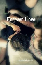 Forever Love -Larry Stylinson by AlessiaStylinson99