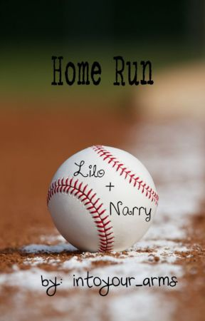 Home Run (Lilo/Narry) by intoyour_arms