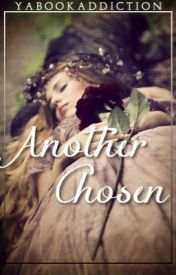 Another Chosen (Book 2 in The Selection Fanfiction Series) by yabookaddiction