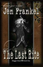 The Last Rite by JenFrankel