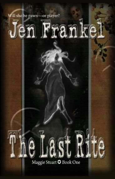 The Last Rite by JenFrankel