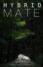 Hybrid Mate by Abbydare