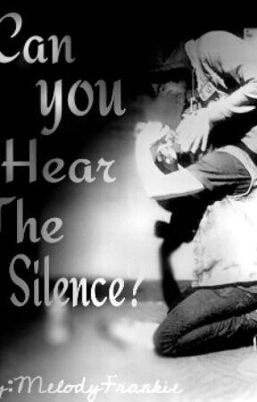 Can You Hear The Silence? (boyxboy) by MelodyFrankie