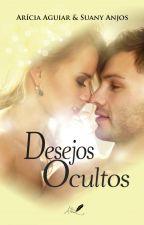Desejos Ocultos by AriciaSuany