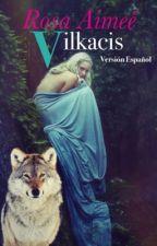 Vilkacis (versión español) by rosaimee