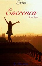 Srta: Encrenca... by thaisrosa7564