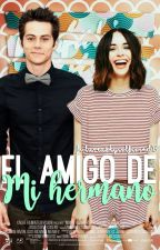 El amigo de mi hermano (Dylan O'brien) by FutureAshGirlfriend