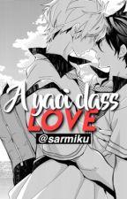 A yaoi class love. by SarMiku